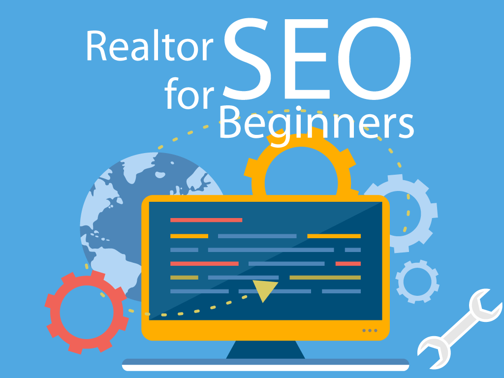 Real Estate SEO for Beginners