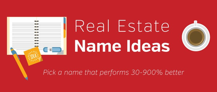 Real Estate Name Ideas How To Pick The Perfect Name