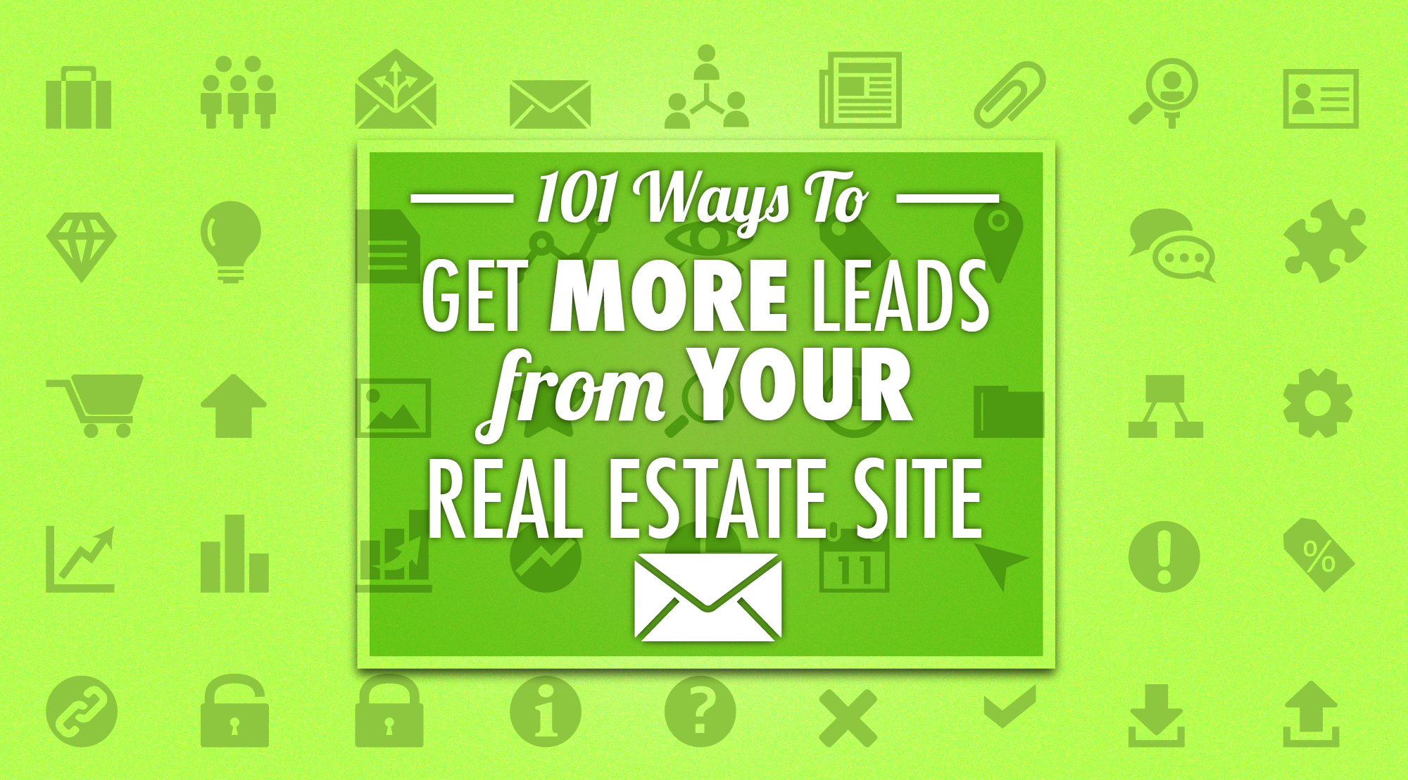 ways to get leads from your real estate site