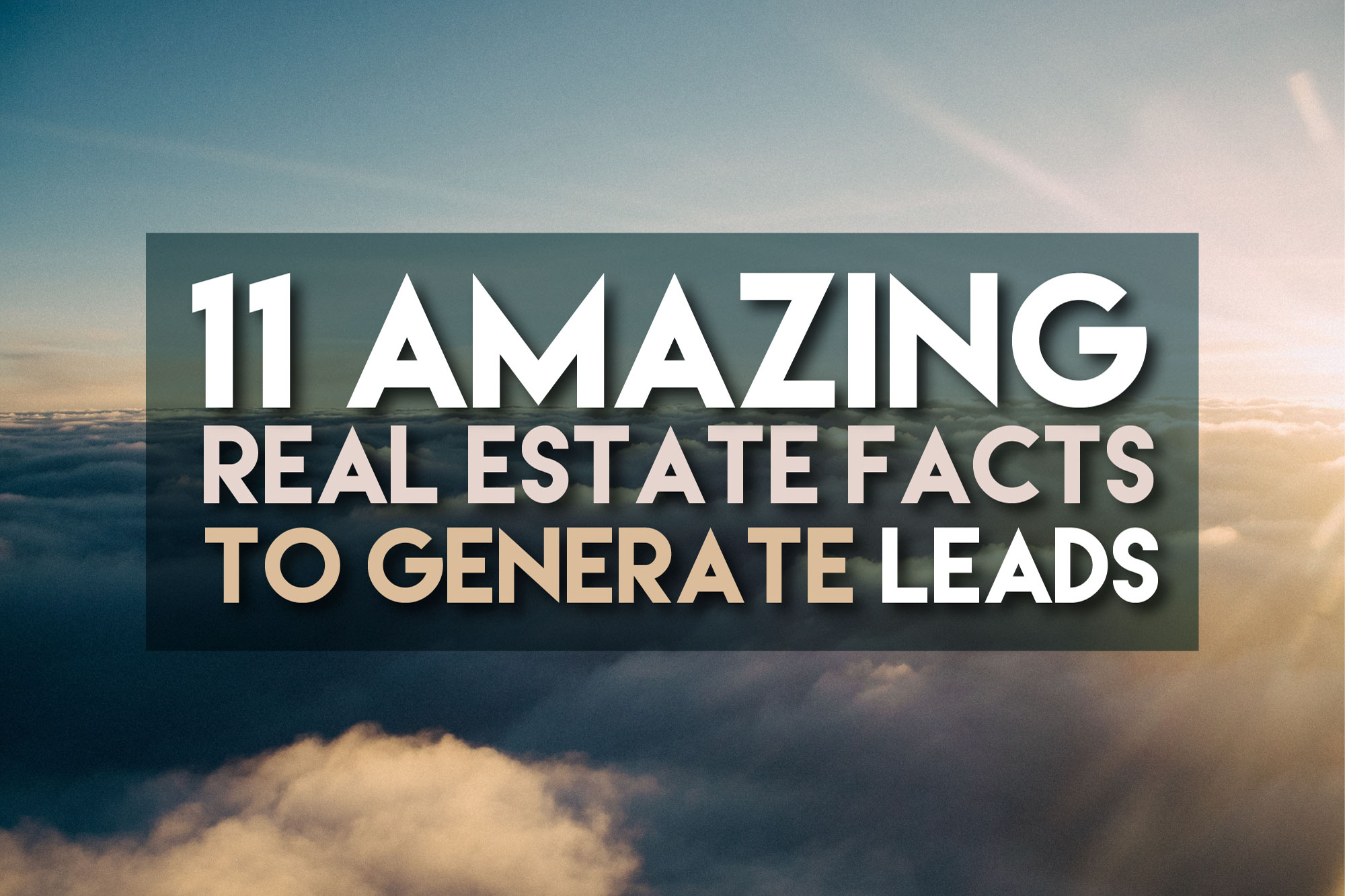 amazing real estate face to generate leads