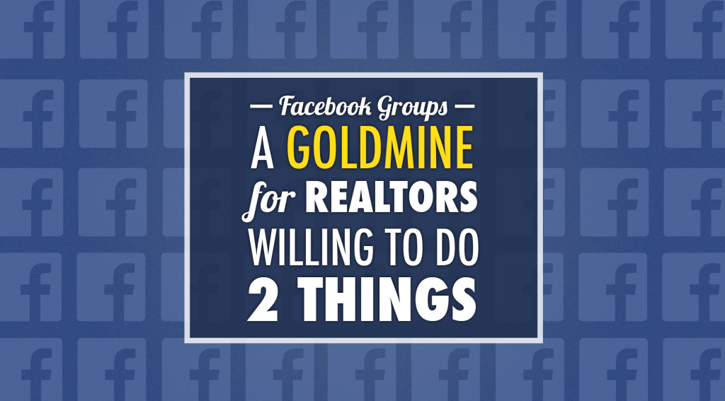 facebook goldmine for real estate agents