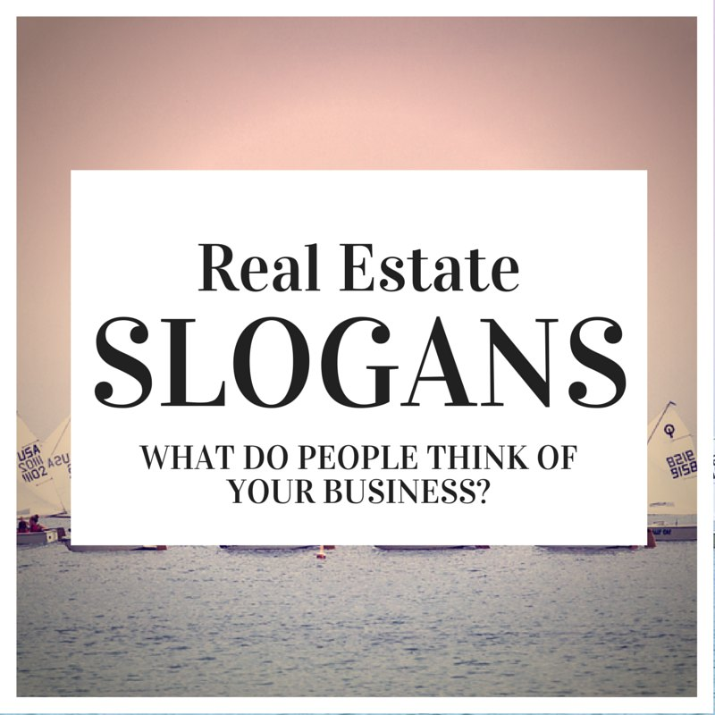 real estate slogans and real estate taglines - ideas