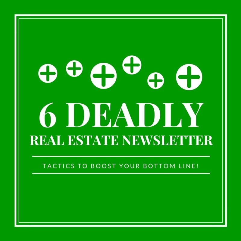 Deadly Real Estate Newsletter Tactics You Can Use To Boost