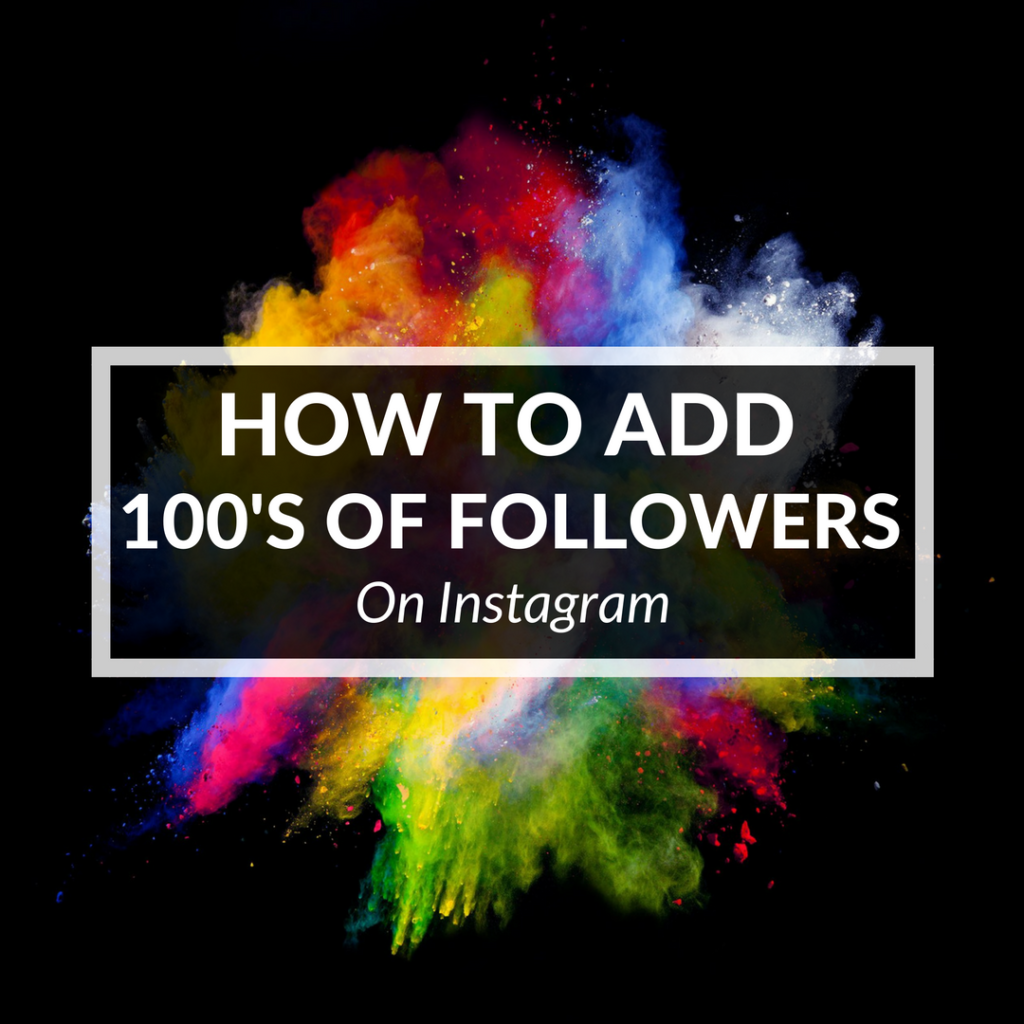 How To Add 100's Of Followers On Instagram In Real Estate