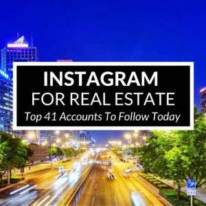 Instagram For Real Estate The Top 41 Accounts To Follow Today